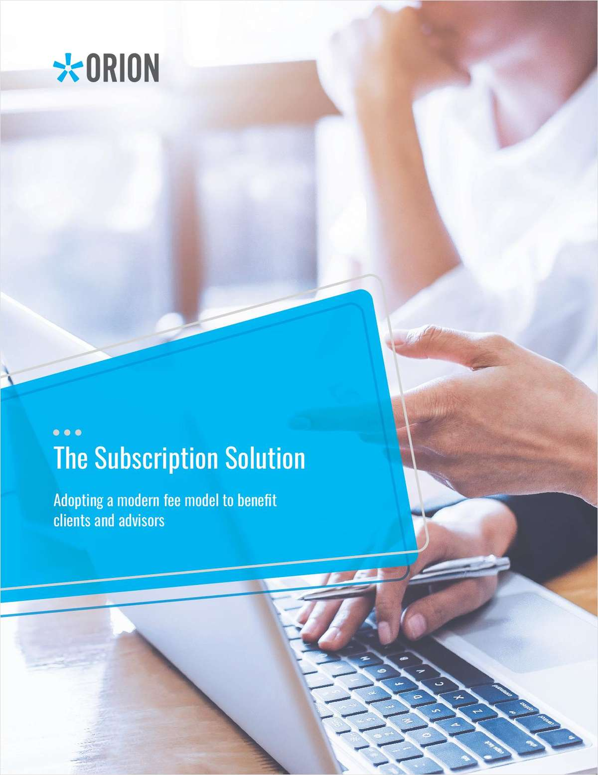 Subscription Services: Adopting a modern fee model benefits advisors and clients