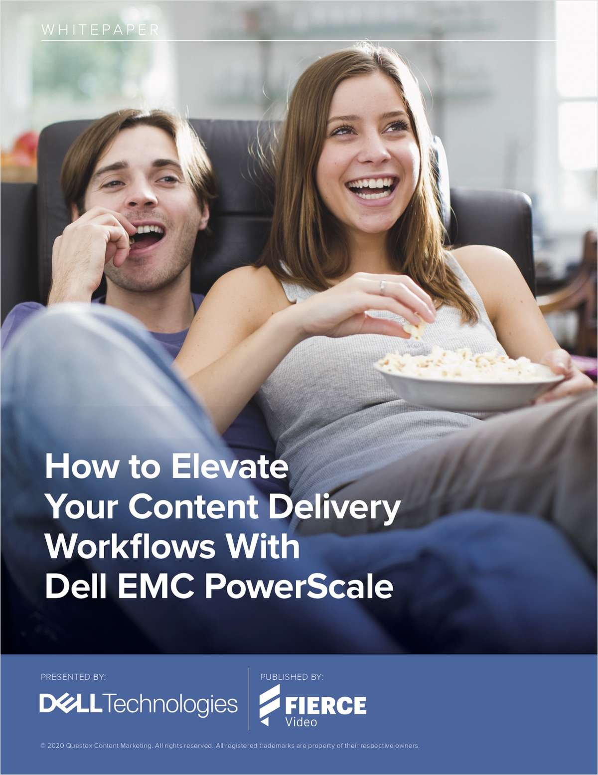 How to Elevate Your Content Delivery Workflows With Dell EMC PowerScale