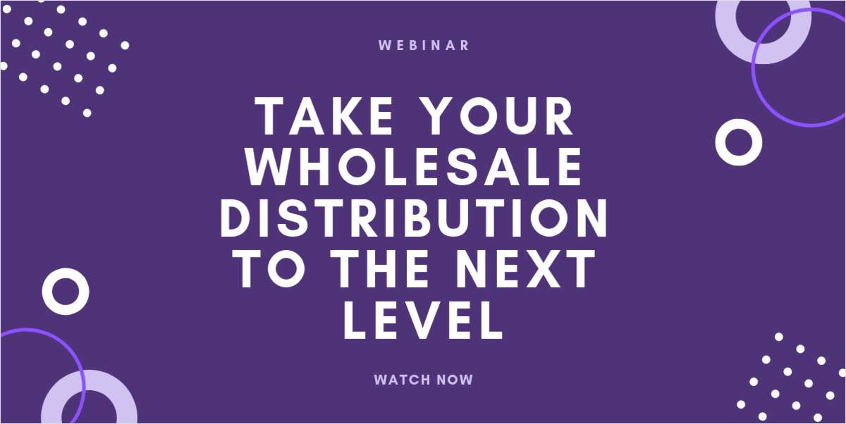 Take Your Wholesale Distribution to the Next Level