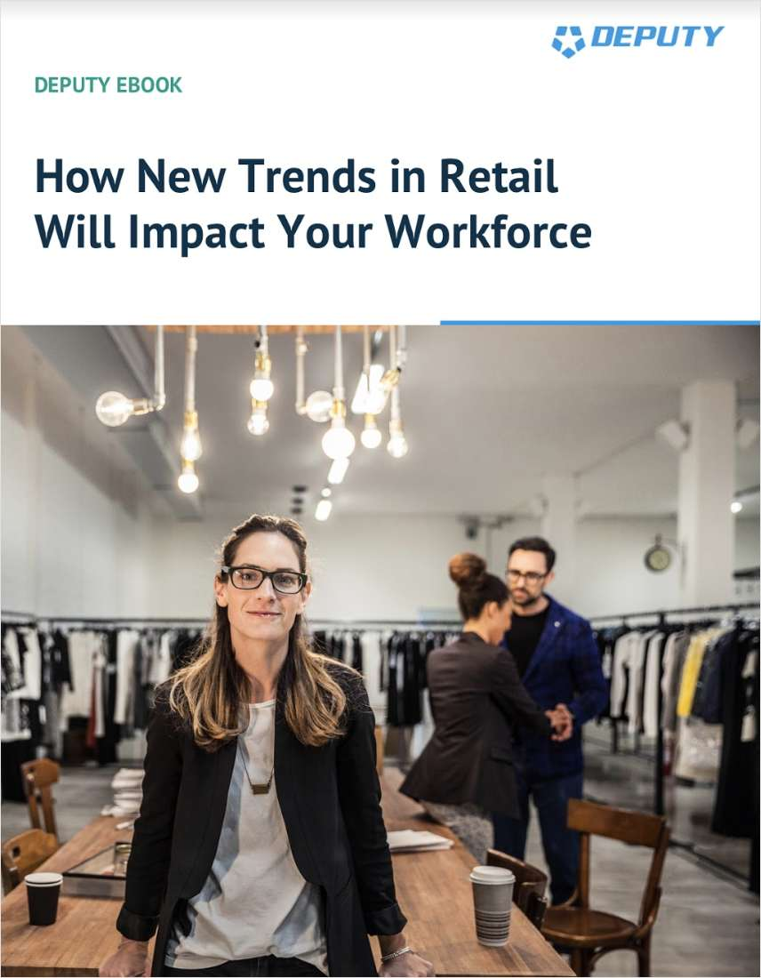 How New Trends in Retail Will Impact Your Workforce