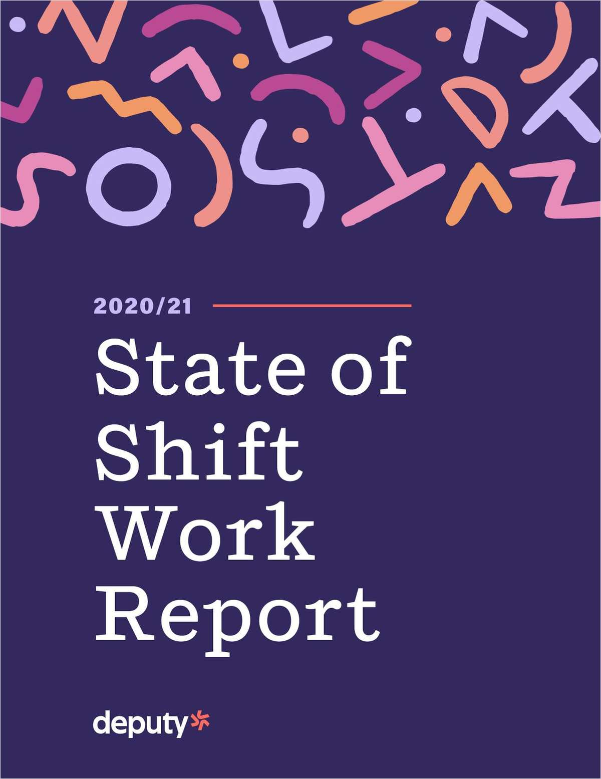 2020/21 State of Shift Work Report
