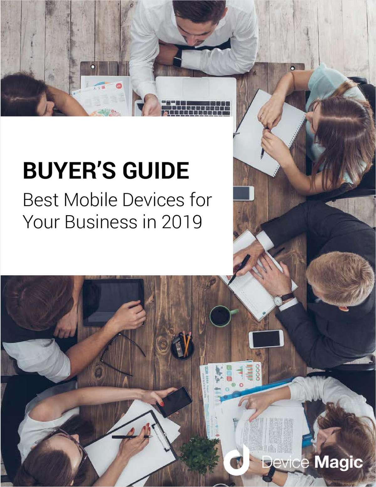 2019 Buyer's Guide:  Best Mobile Devices for Your Business