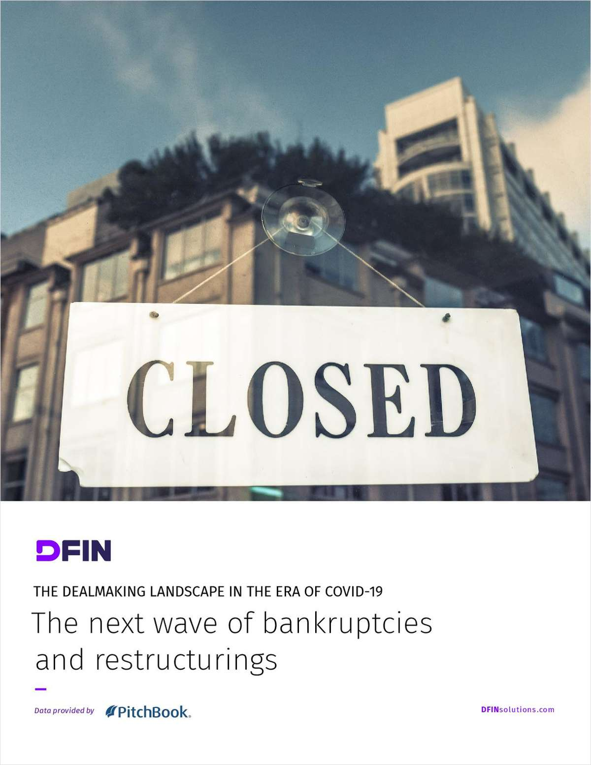 The Dealmaking Landscape in the Era of COVID-19: The next wave of bankruptcies and restructurings