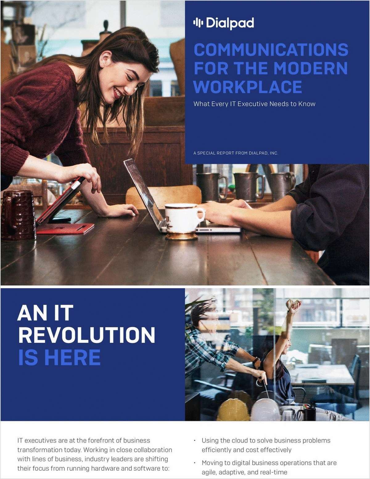 Communications for the Modern Workplace: What Every IT Executive Needs to Know
