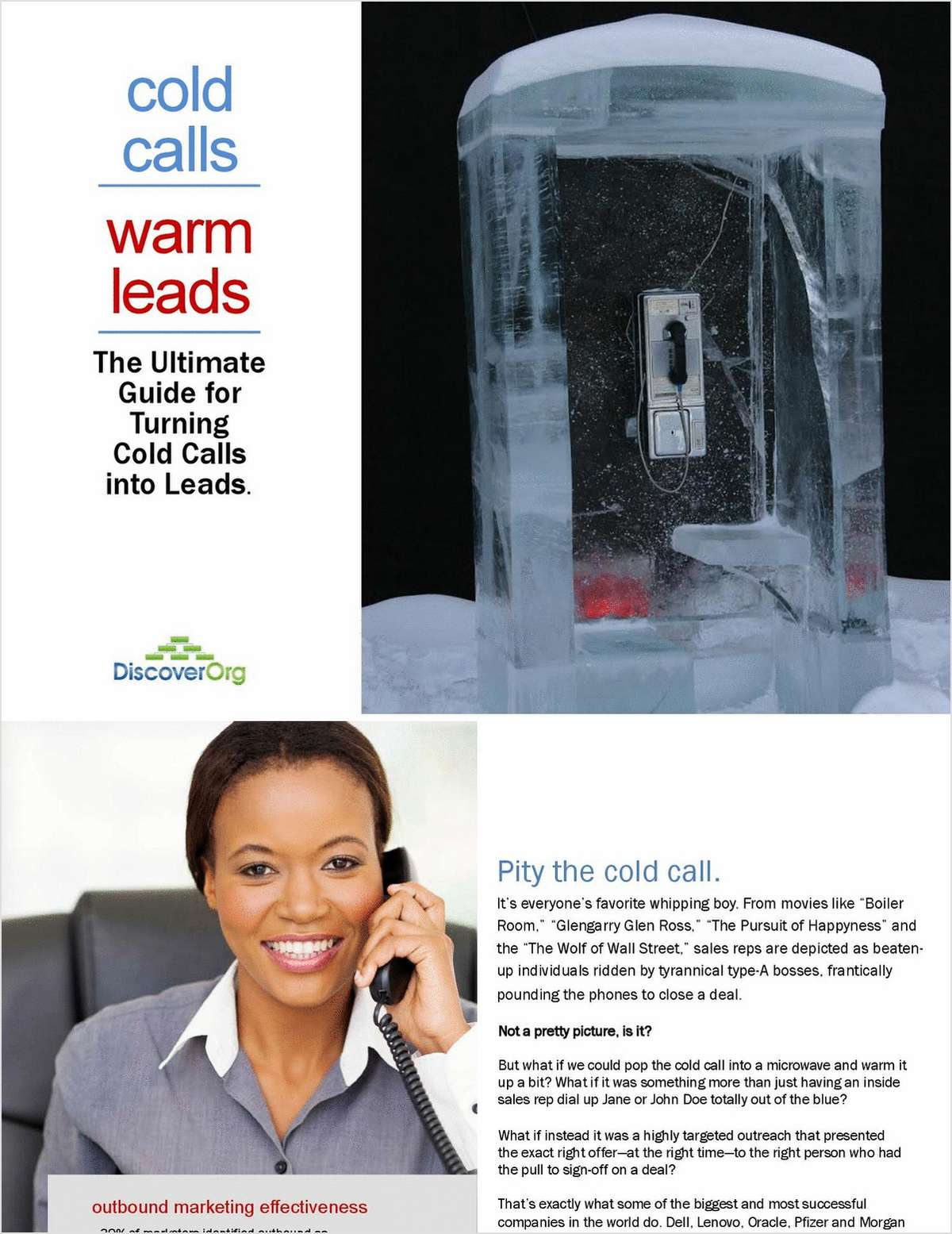 Cold Calls, Warm Leads: The Ultimate Guide for Turning Cold Calls Into Leads