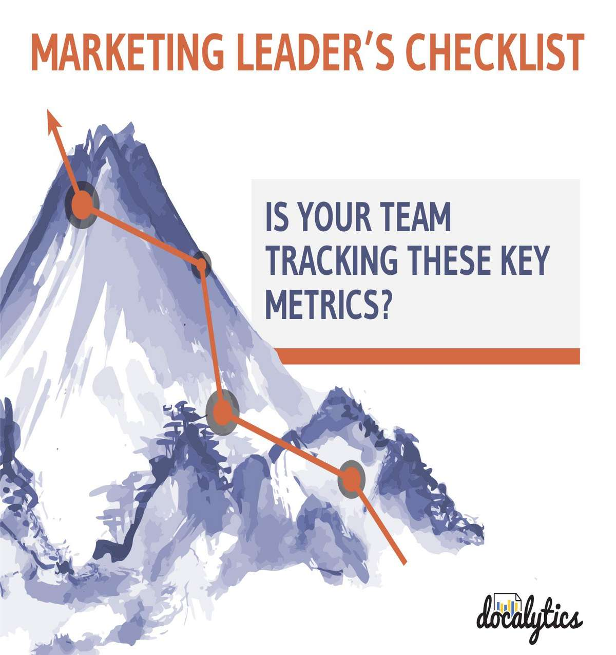 Marketing Leader's Checklist: Is Your Team Tracking These Key Metrics?