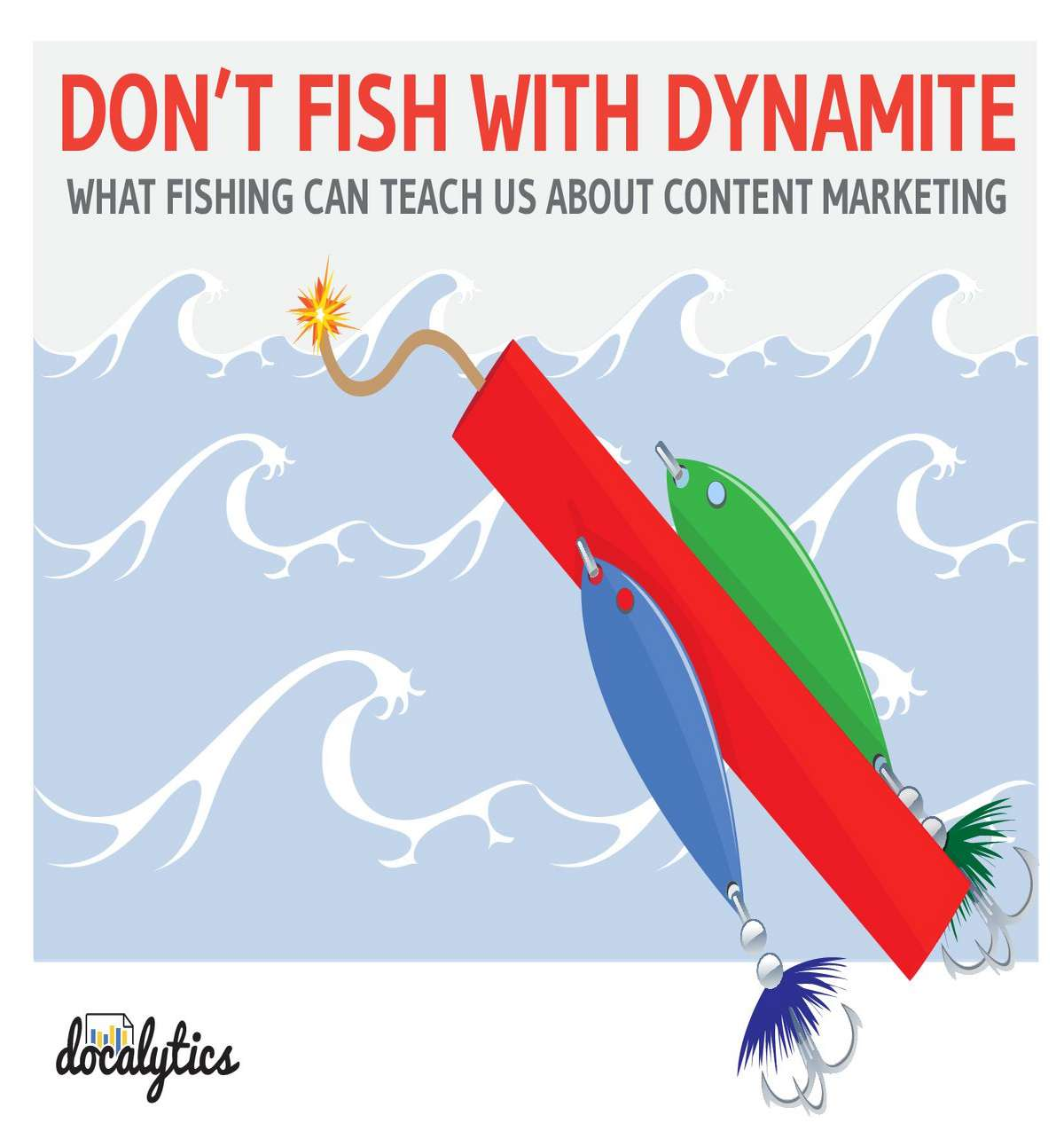 Don't Fish with Dynamite: What Fishing Can Teach you About Content Marketing