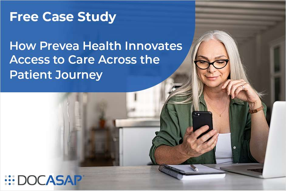 How Prevea Health Innovates Access to Care At Every Step of the Patient Journey