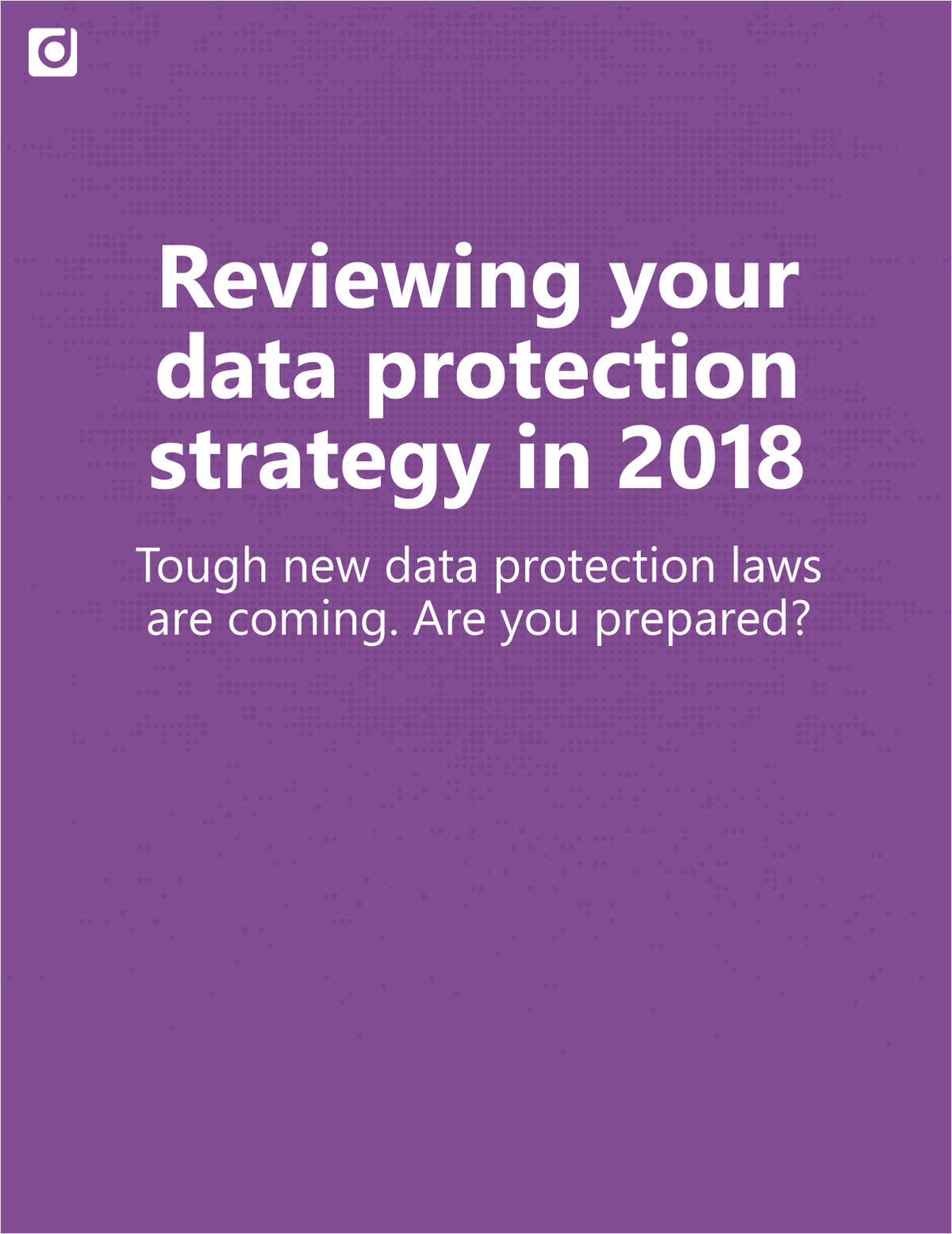 Reviewing Your Data Protection Strategy in 2018