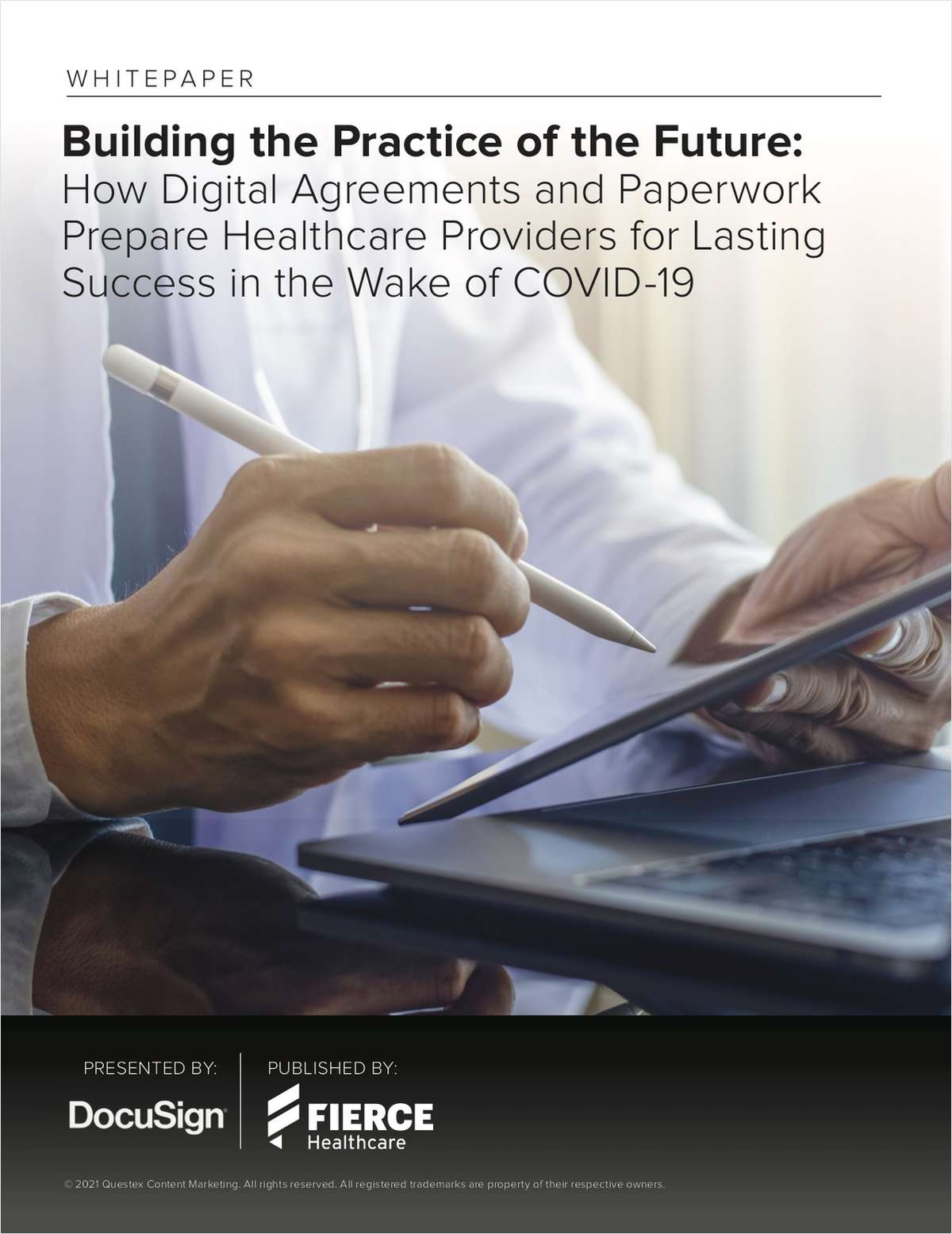 Building the Practice of the Future: How Digital Agreements and Paperwork Prepare Healthcare Providers for Lasting Success in the Wake of COVID-19