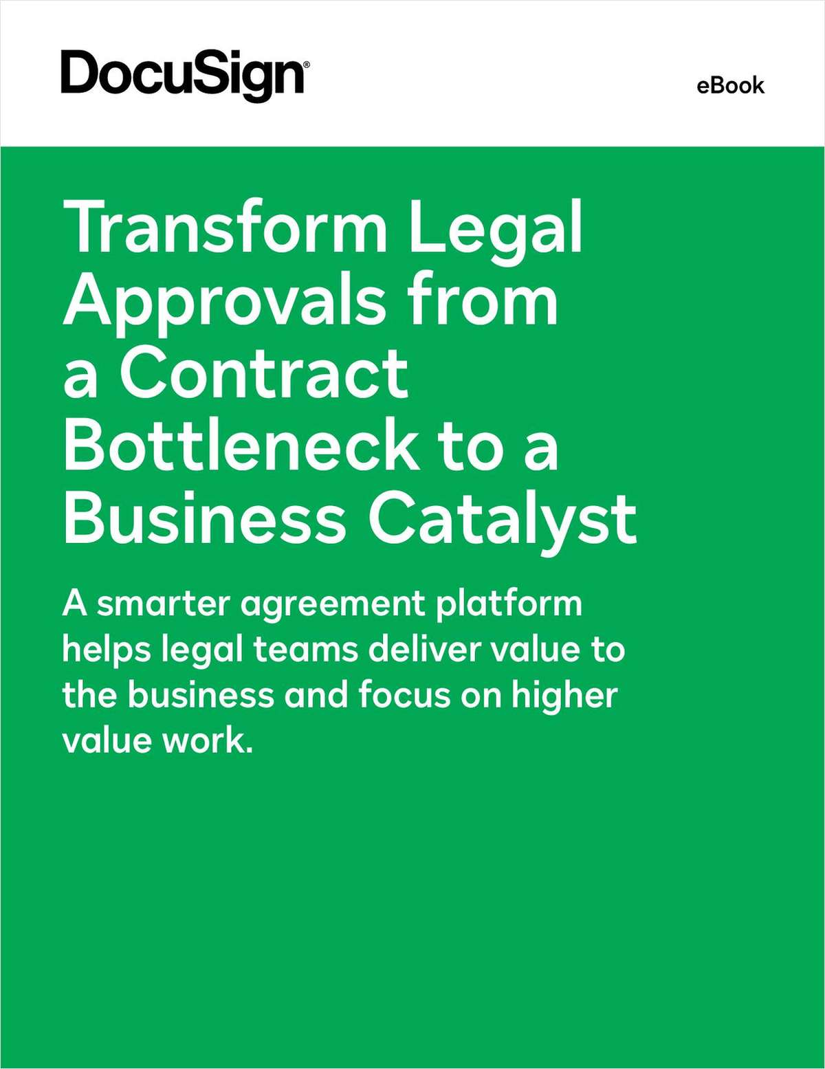Transform Legal Approvals from a Contract Bottleneck to a Business Catalyst