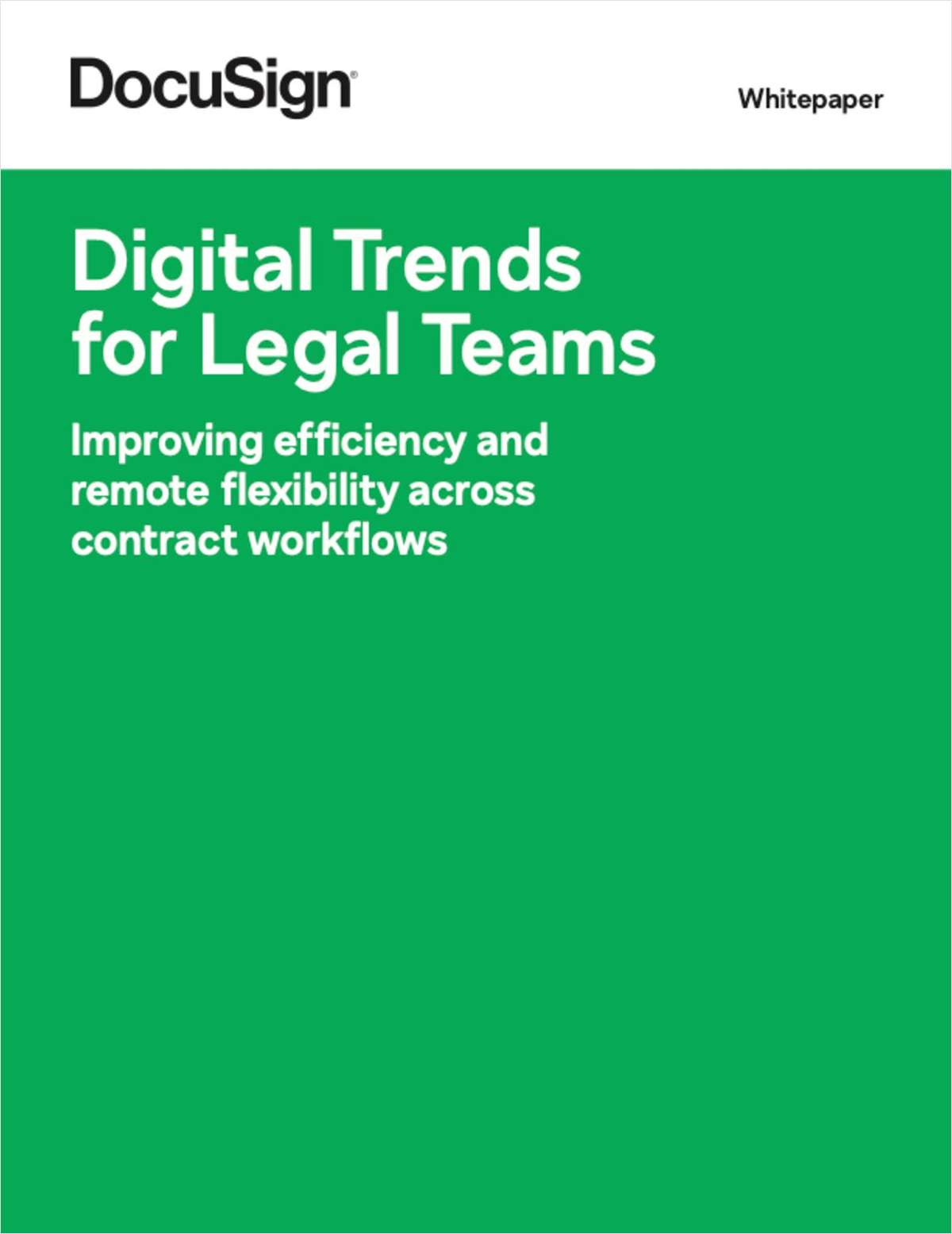 Digital Trends for Legal Teams: Improving Efficiency and Remote Flexibility Across Contract Workflows