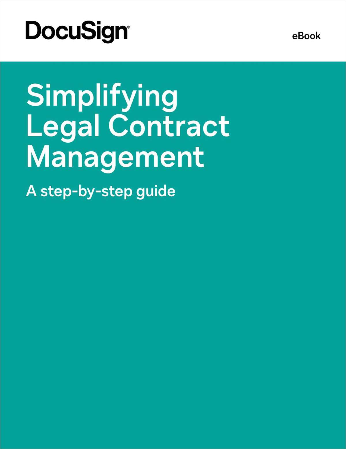 Simplifying Legal Contract Management: A Step-By-Step Guide