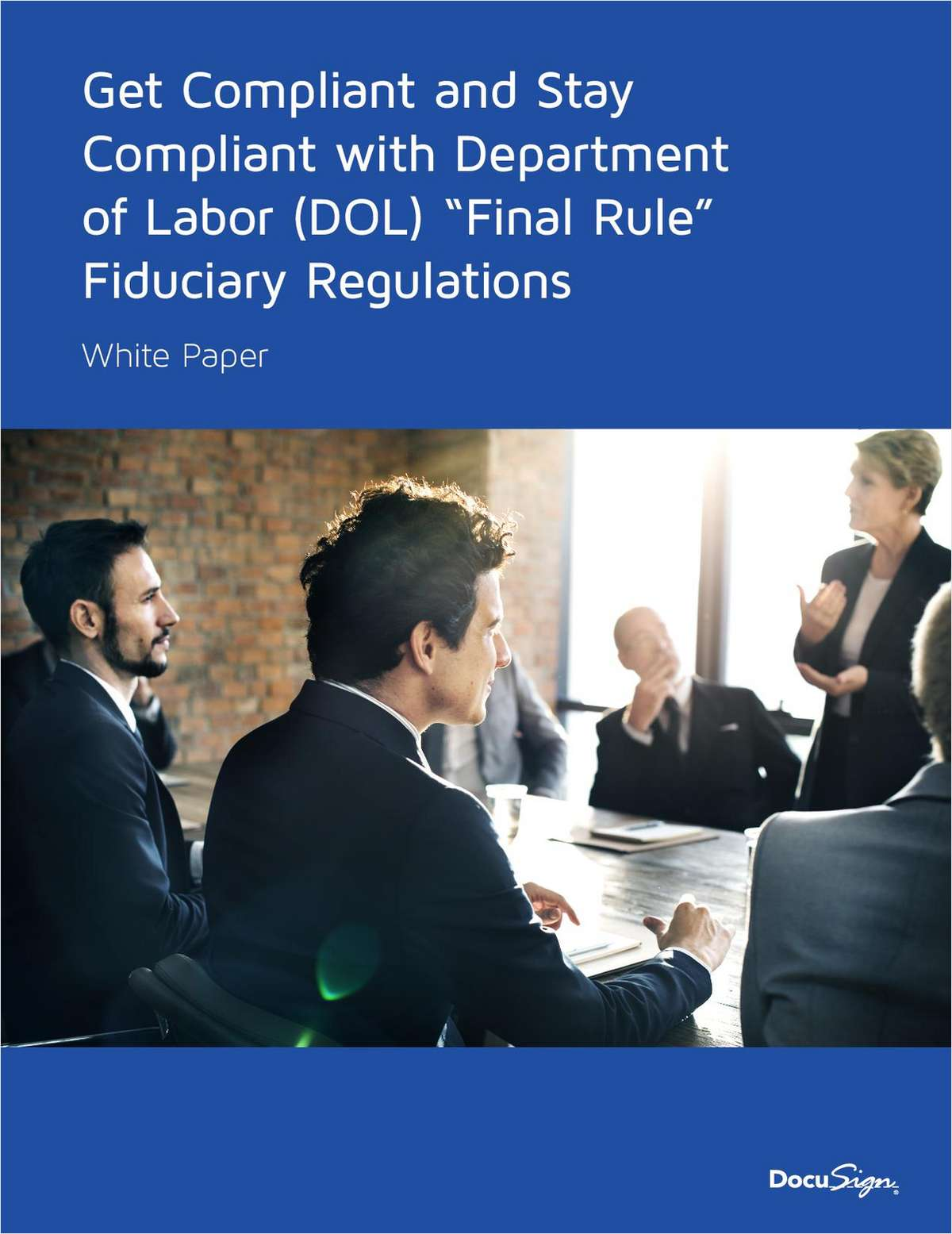 DOL Fiduciary Rule: How to Get & Stay Compliant