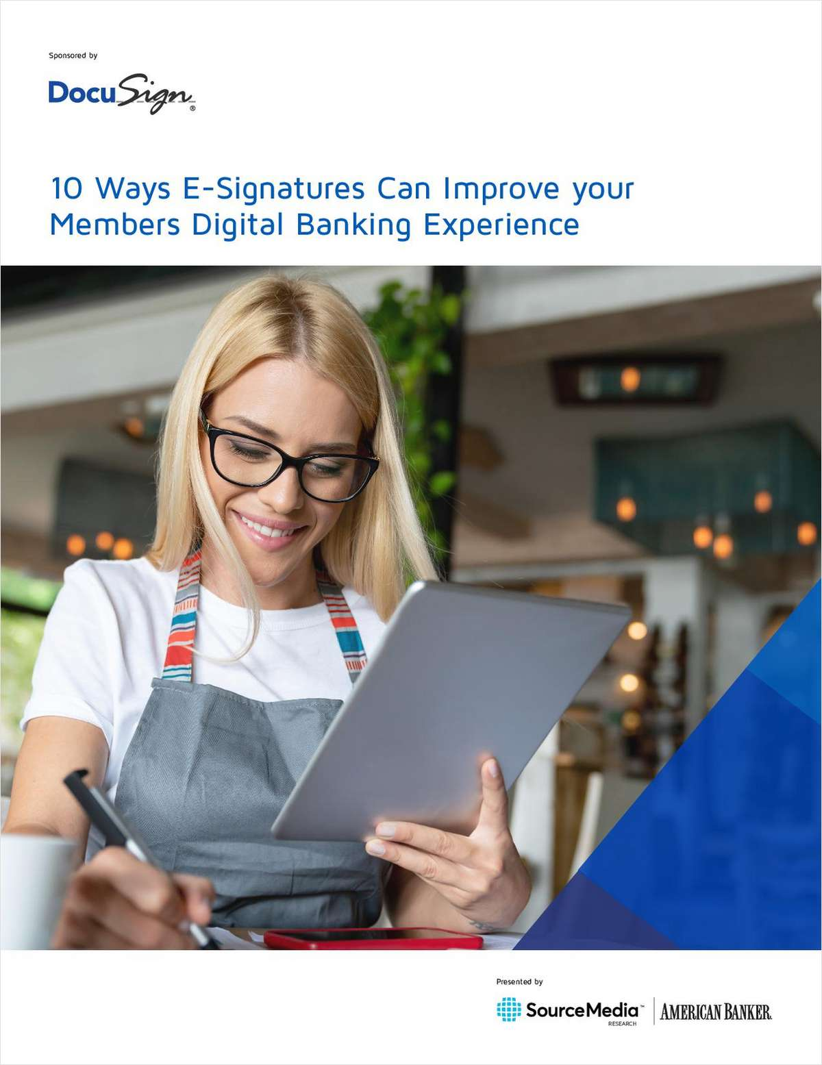 10 Ways E-Signatures Can Improve Your Members' Digital Banking Experience