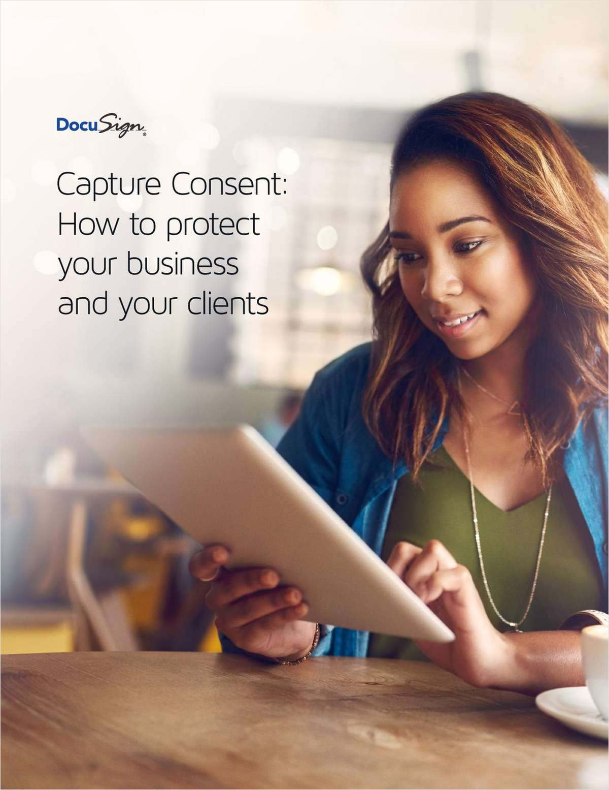 Capture Consent: How to Protect Your Business and Your Clients
