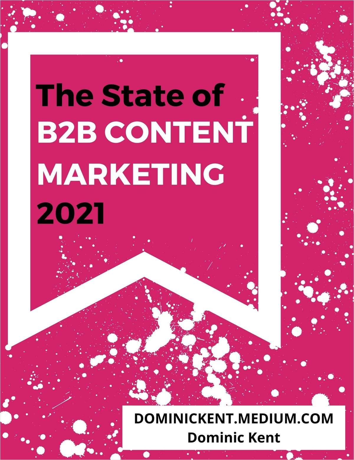 The State of B2B Content Marketing 2021