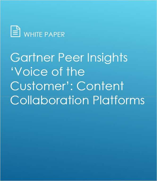 Gartner Peer Insights 'Voice of the Customer': Content Collaboration Platforms
