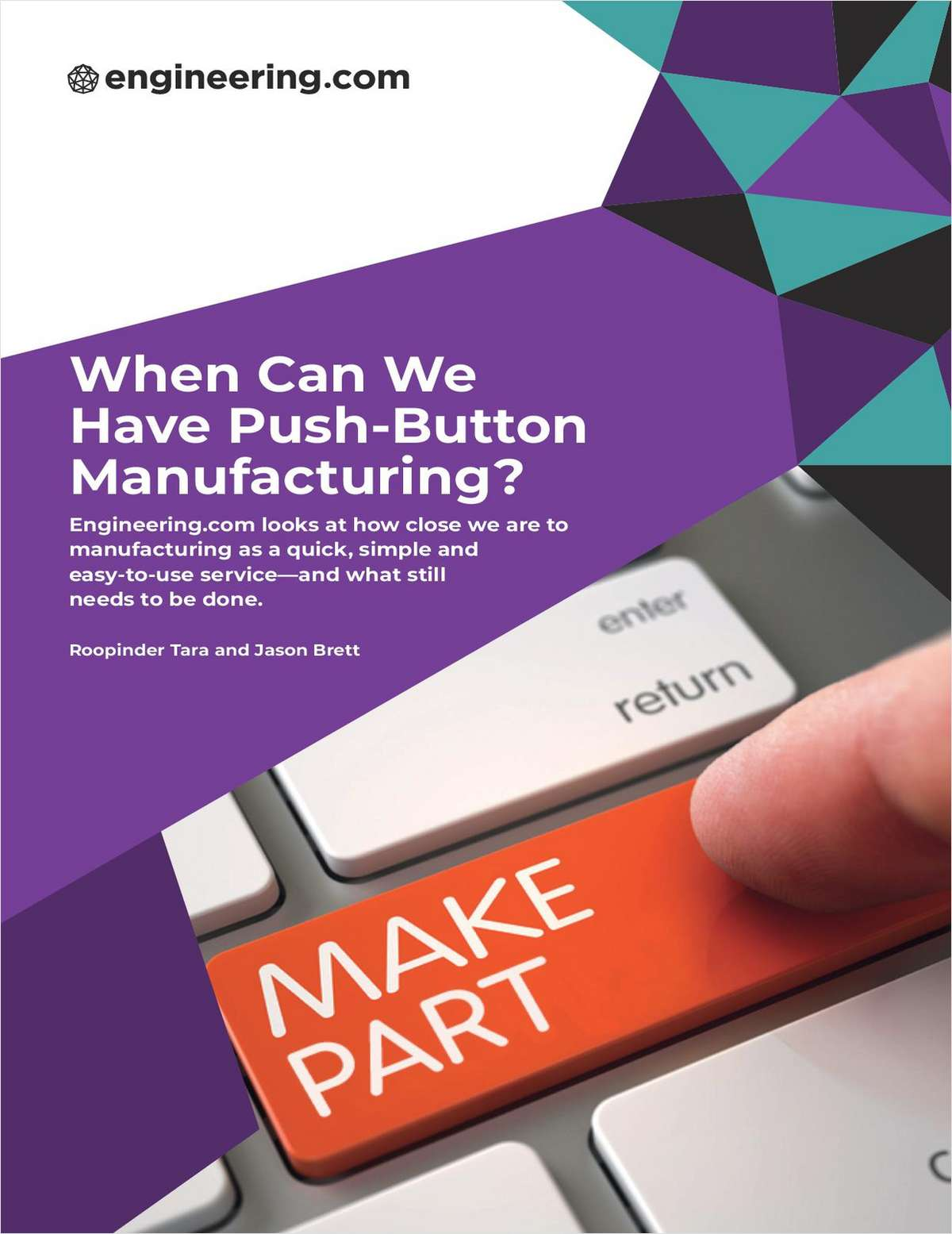 When Can We Have Push-Button Manufacturing?