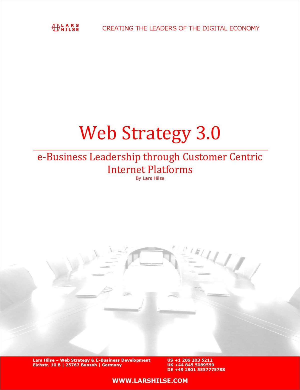 Web Strategy 3.0: e-Business Leadership through Customer Centric Internet Platforms - Free 24 Page eBook