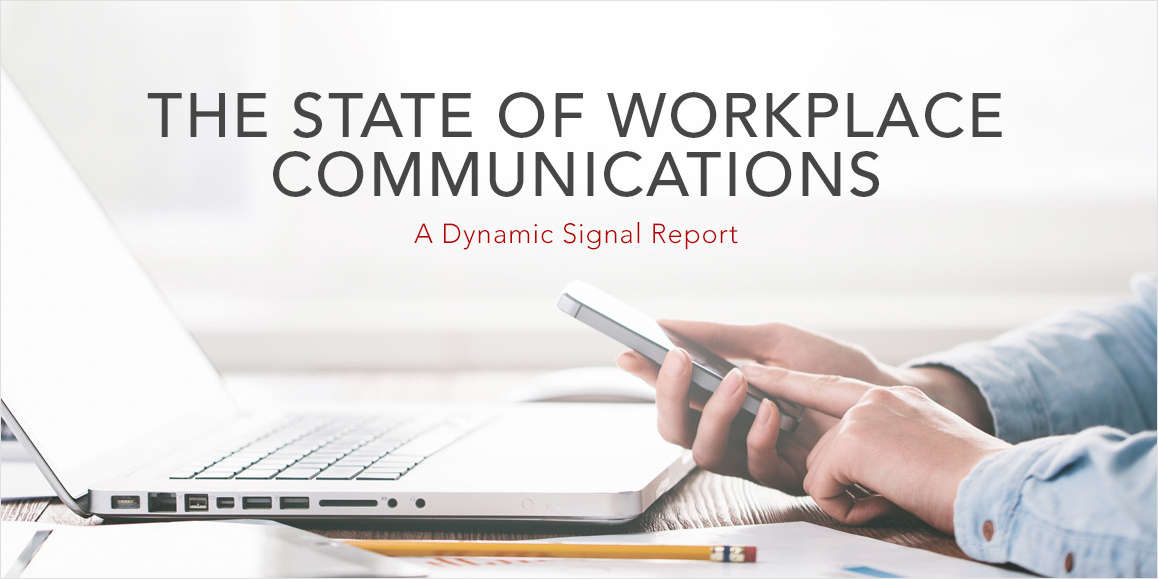 The State of Workplace Communications