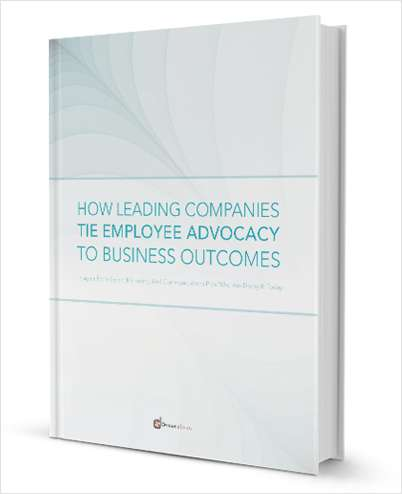How Leading Companies Tie Employee Advocacy to Business Outcomes