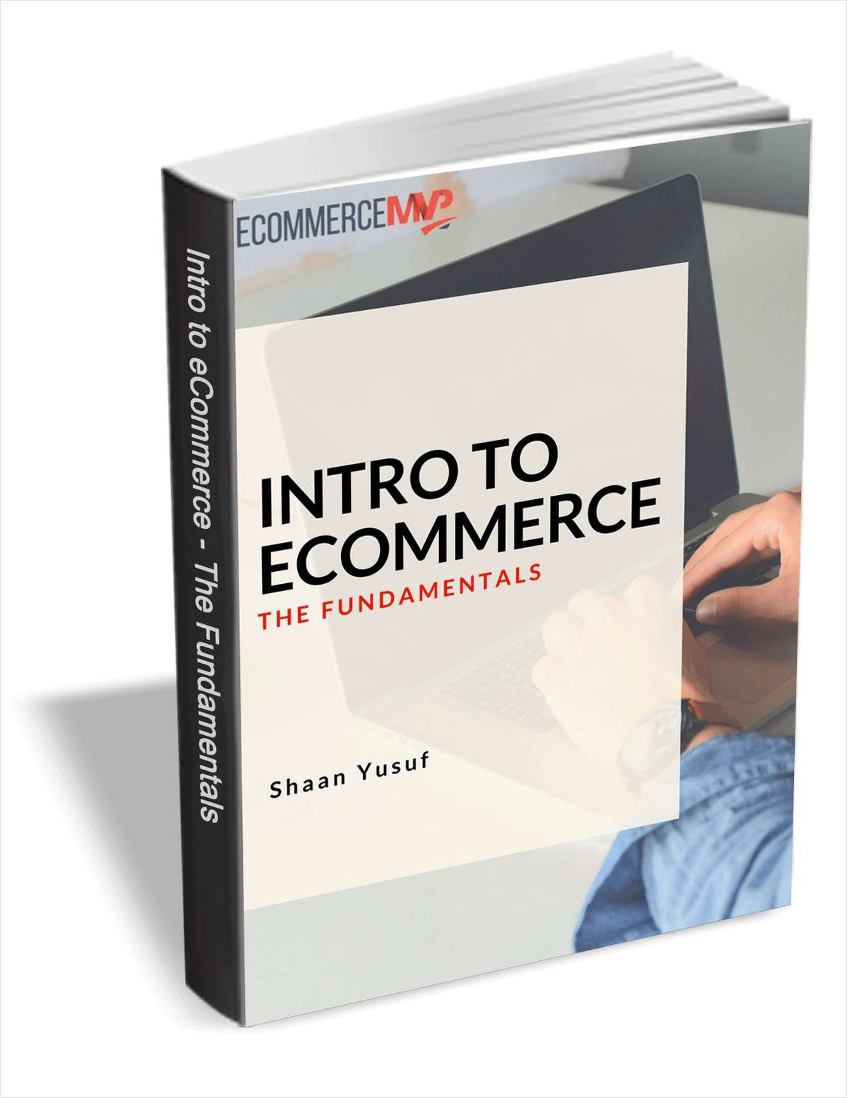 Intro to eCommerce - The Fundamentals