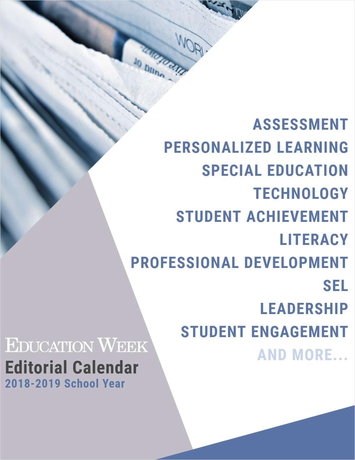 Education Week Editorial Calendar 2018 - 2019