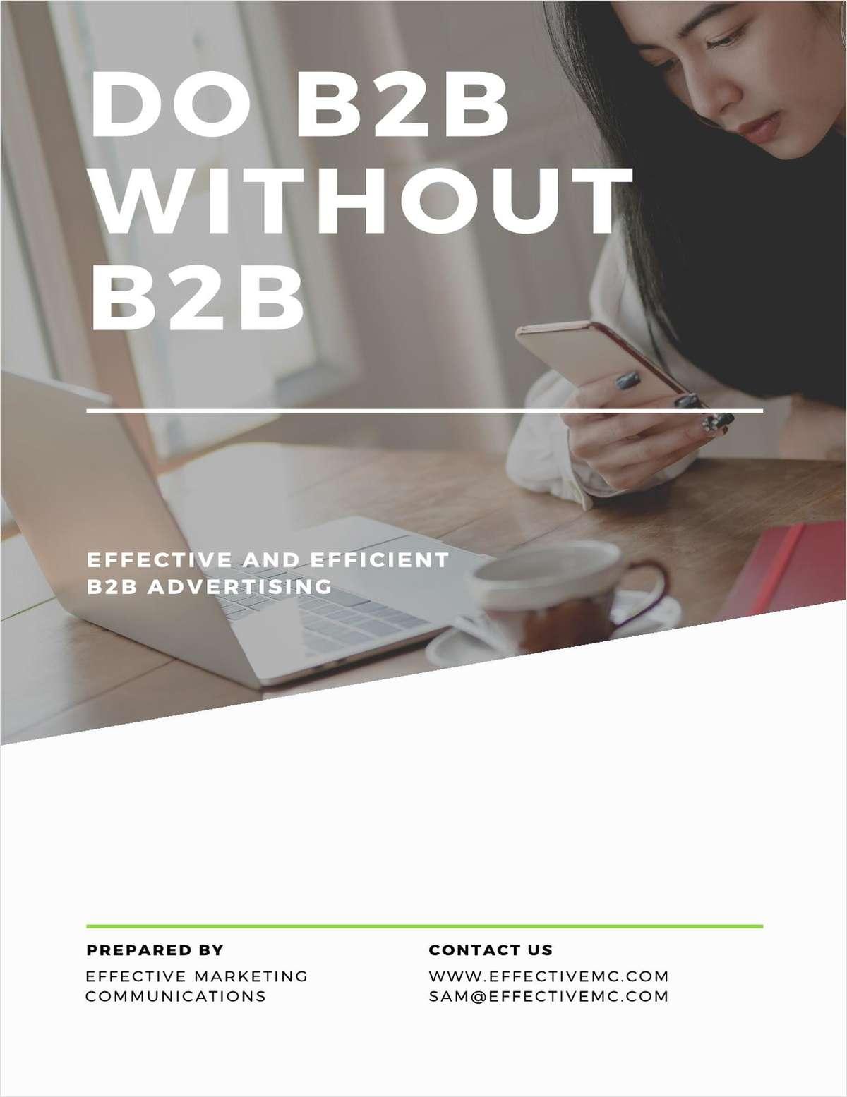 Do B2B Marketing Without B2B Publications