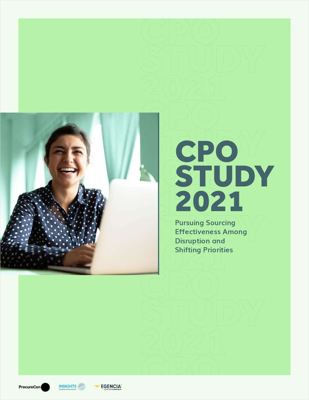 CPO Study 2021: Pursuing Sourcing Effectiveness Among Disruption and Shifting Priorities
