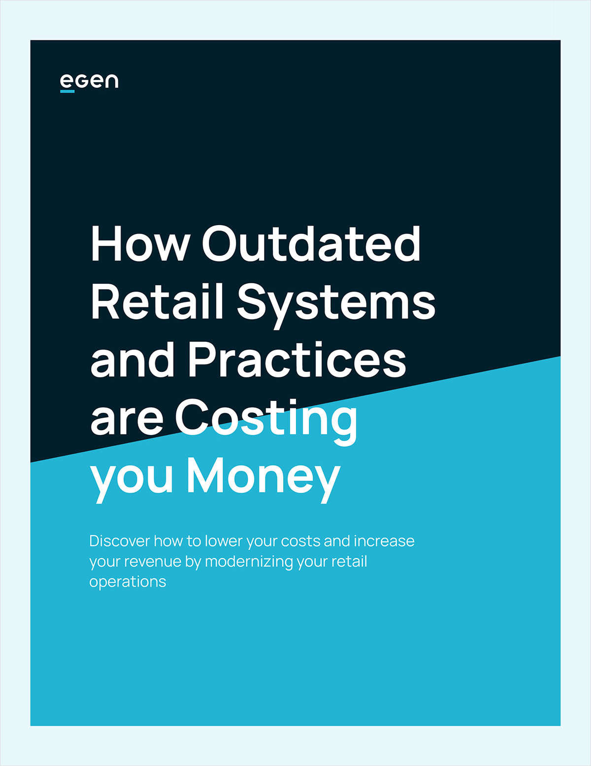How Outdated Retail Systems and Practices are Costing you Money
