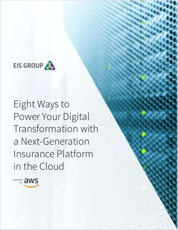 Eight Ways to Power Your Digital Transformation with a Next-Generation Insurance Platform in the Cloud