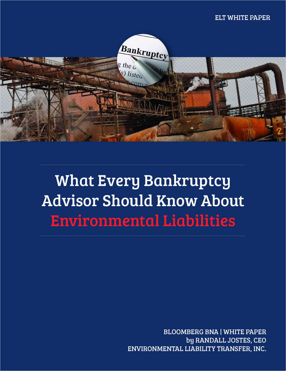 What Every Bankruptcy Advisor Should Know About Environmental Liabilities