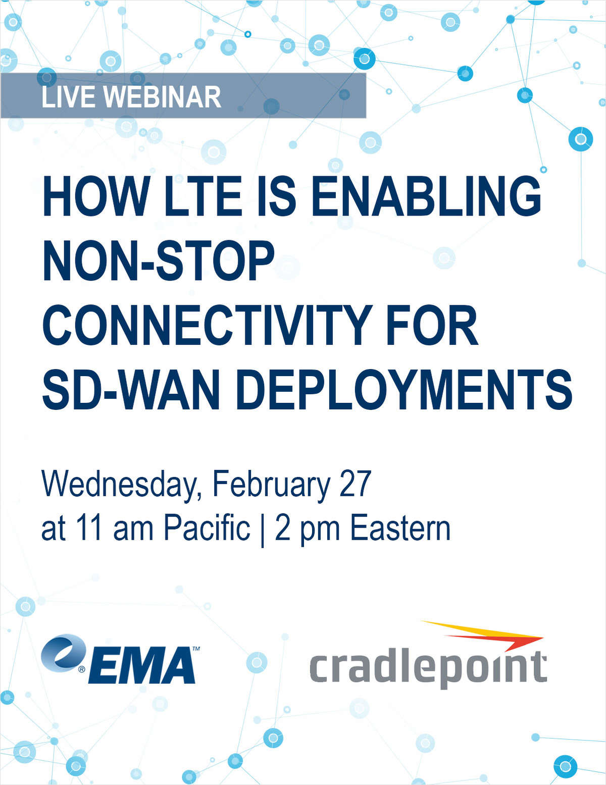 Live Webinar: How LTE is Enabling Non-Stop Connectivity for SD-WAN Deployments