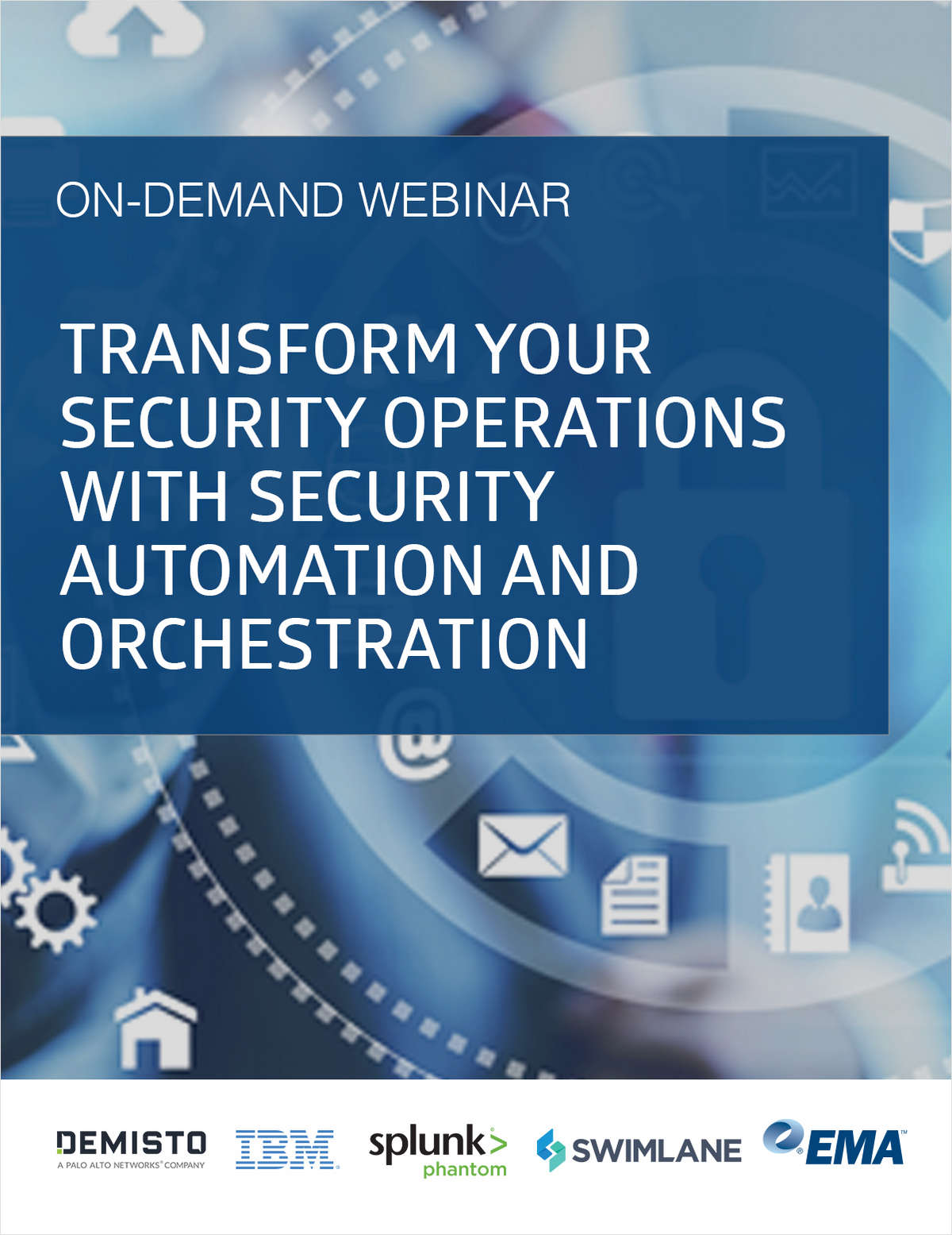 On-Demand Webinar: Transform Your Security Operations with Security Automation and Orchestration