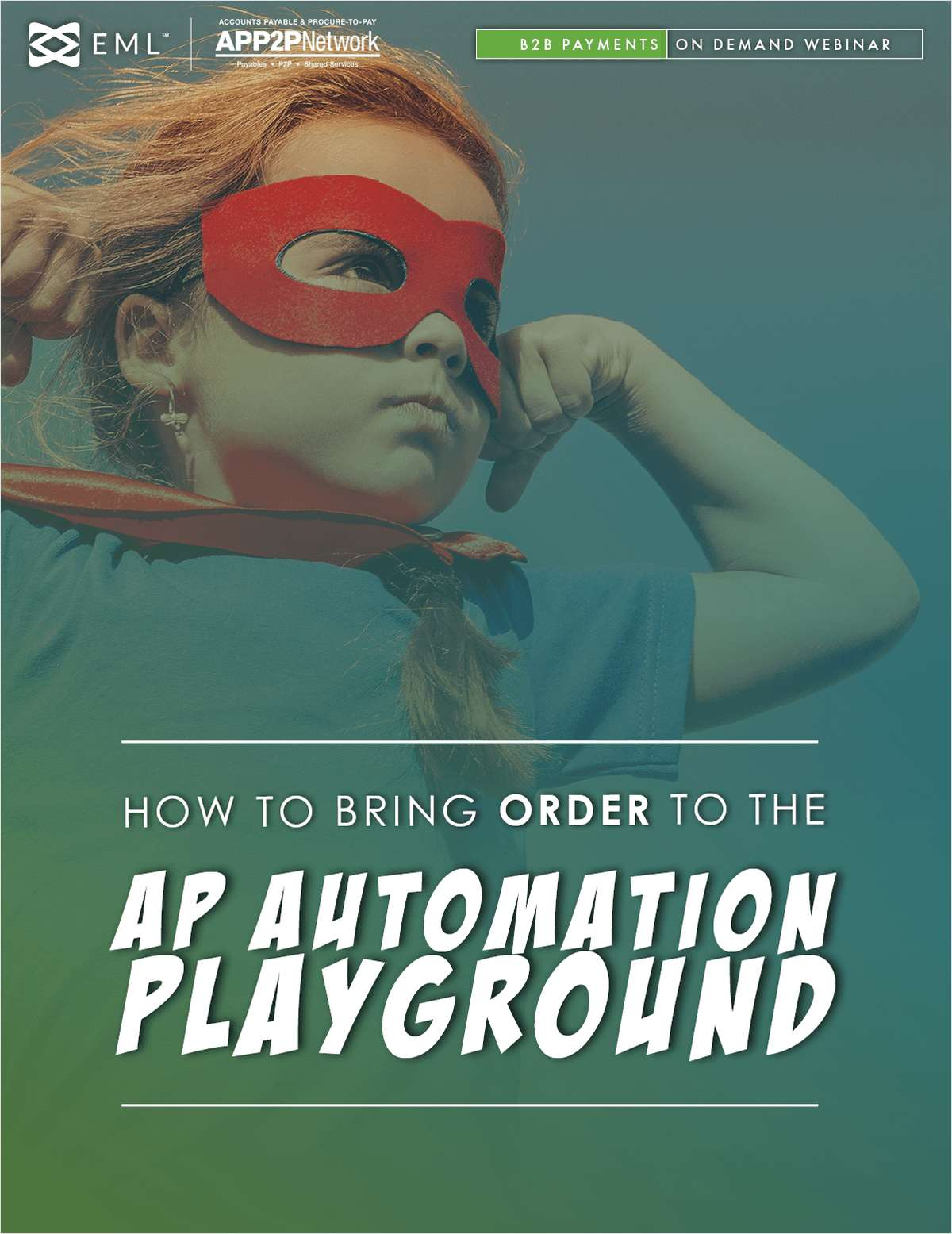 Recorded Webinar: How to Bring Order to the AP Automation Playground