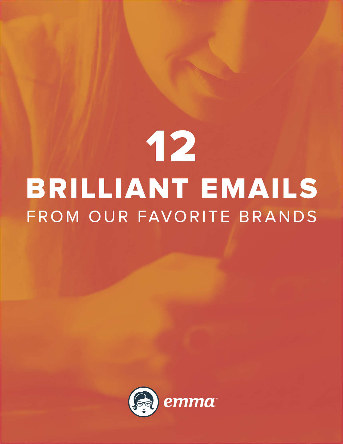 12 Brilliant Emails From Our Favorite Brands