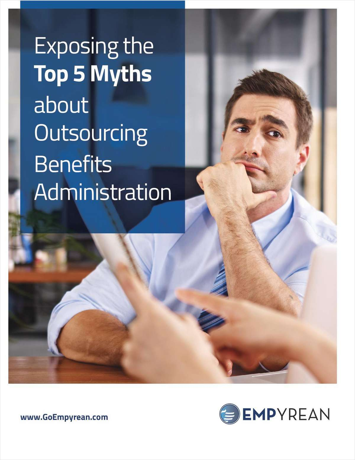 Exposing the Top 5 Myths about Outsourcing Benefits Administration