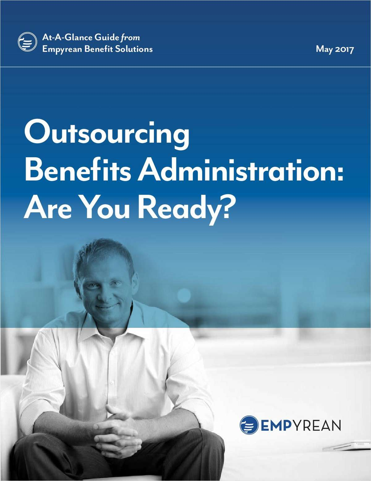 Outsourcing Benefits Administration: Are You Ready?