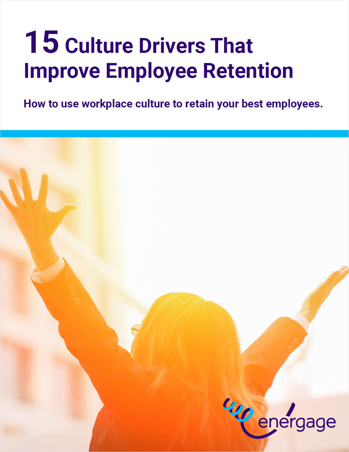 15 Culture Drivers That Improve Employee Retention