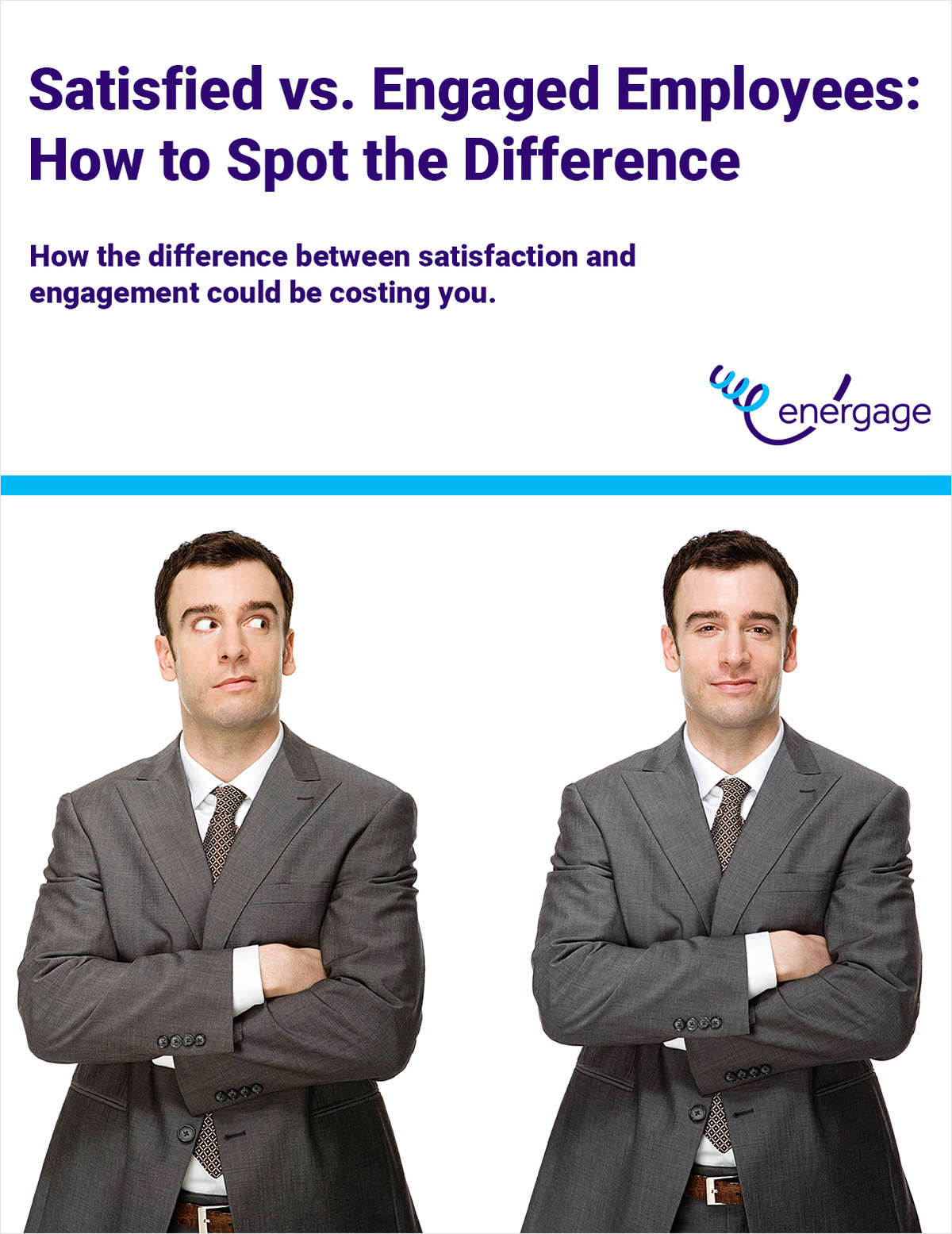 Satisfied vs. Engaged Employees: How to Spot the Difference