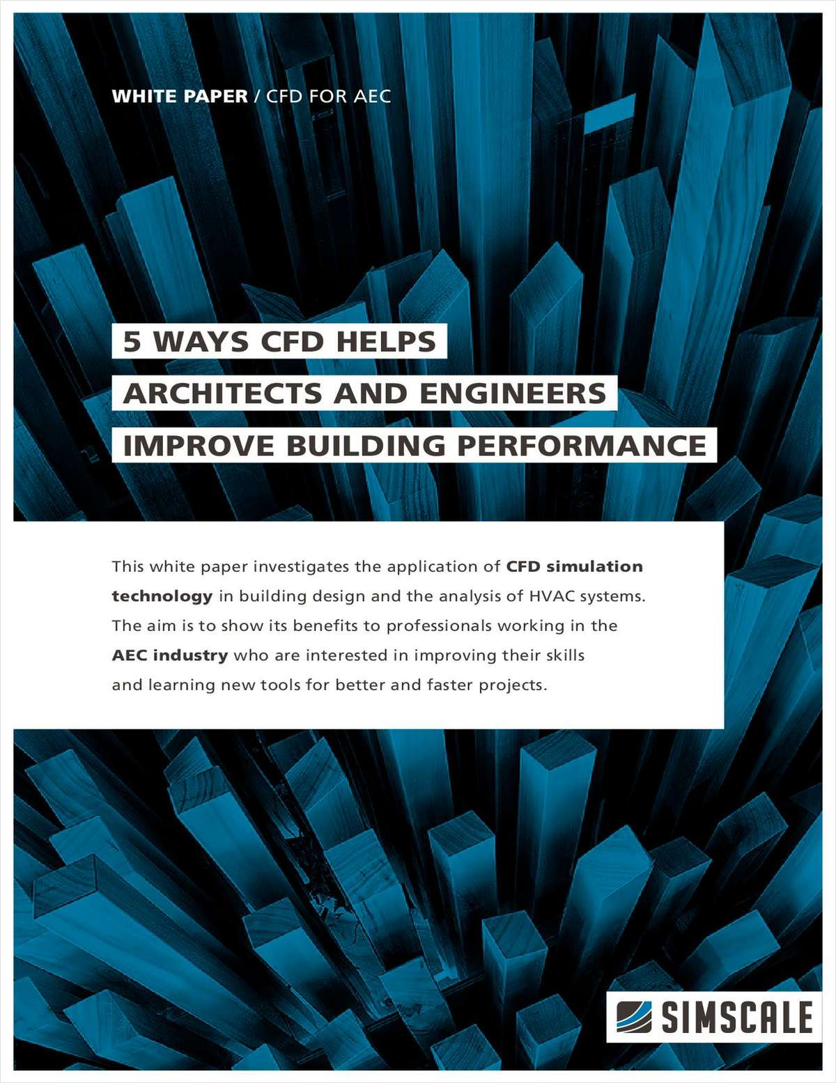 5 Ways CFD Helps Architects and Engineers Improve Building Performance