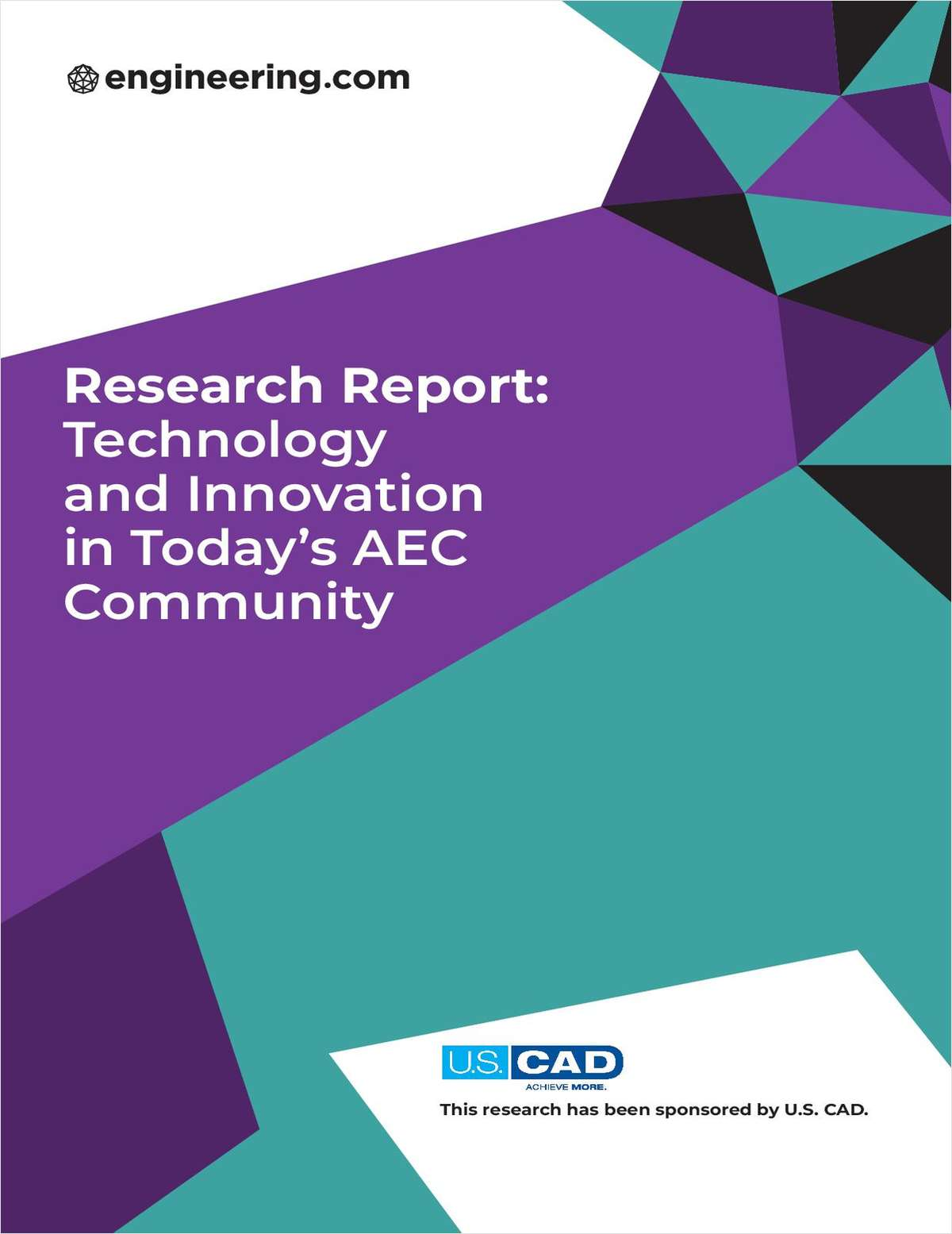 Research Report -- Technology and Innovation in Today's AEC Community