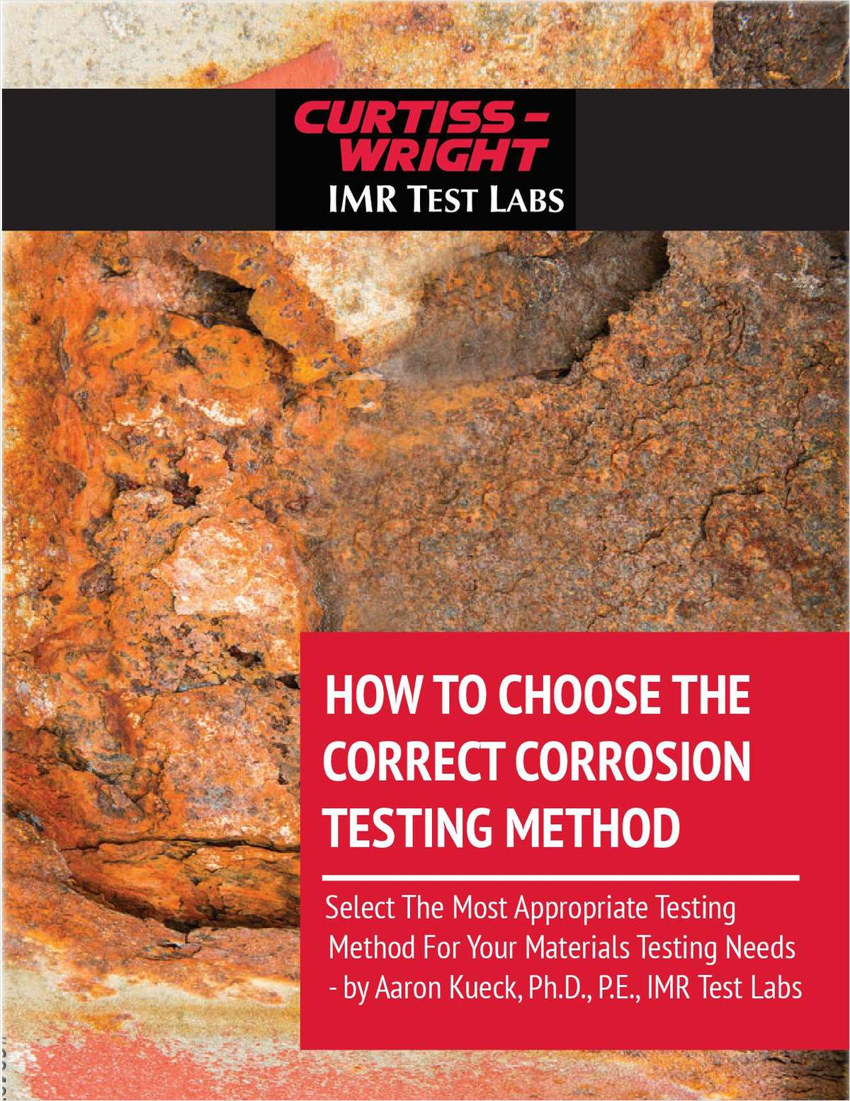 How to Choose the Correct Corrosion Testing Method
