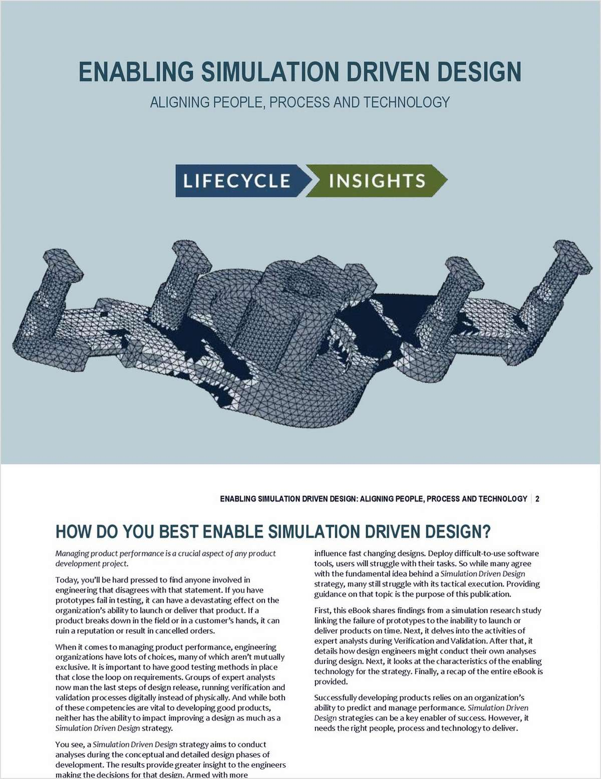 Enabling Simulation Driven Design