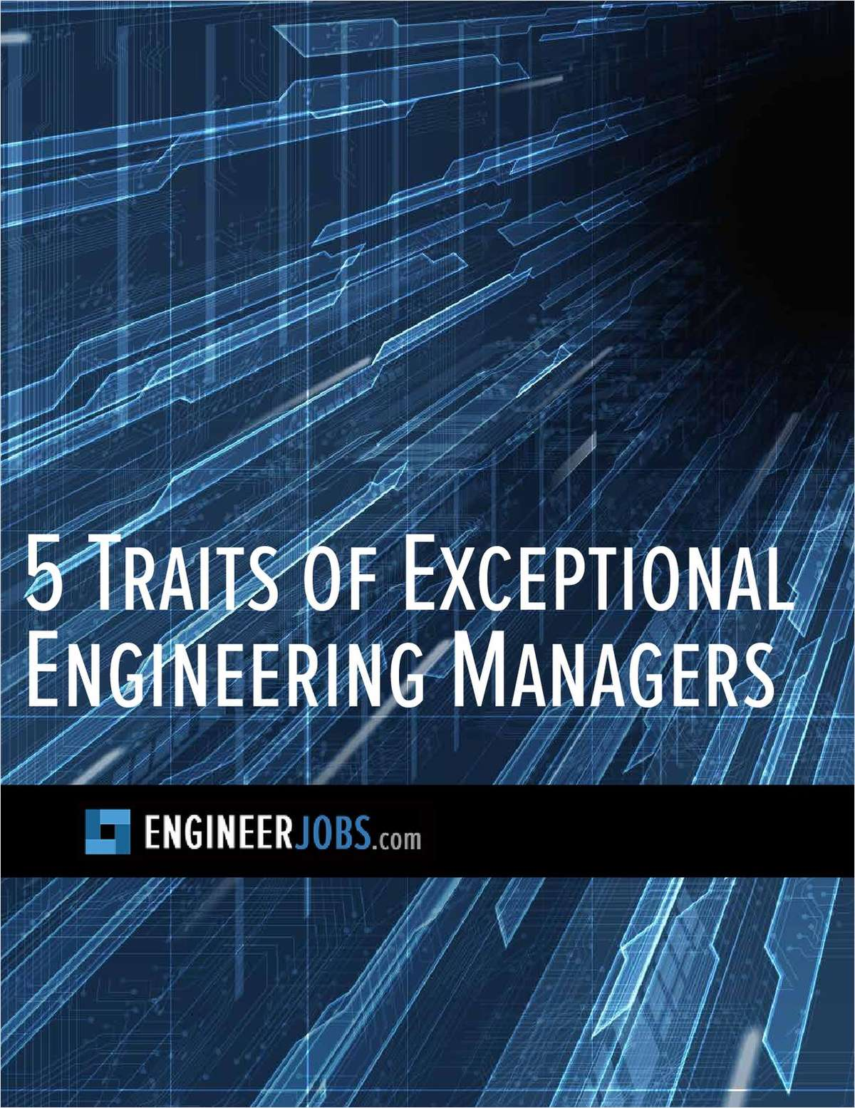 5 Traits of Exceptional Engineering Managers