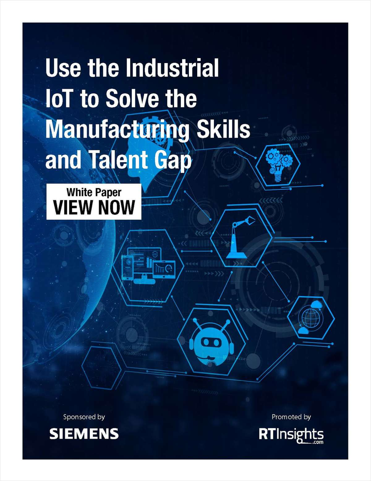 Use the Industrial IoT to Solve the Manufacturing Skills and Talent Gap