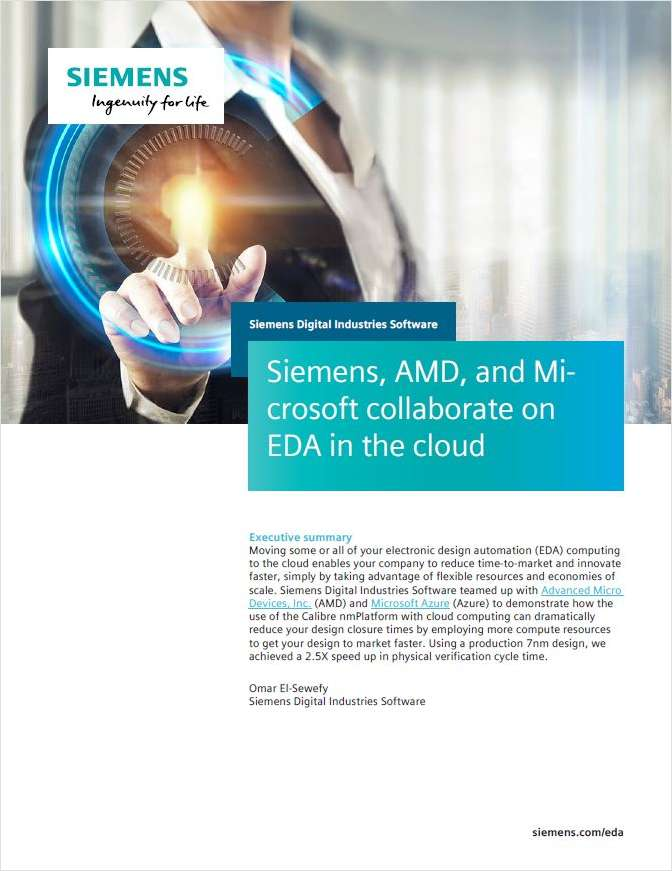 Siemens, AMD, and Microsoft Collaborate on EDA in the Cloud