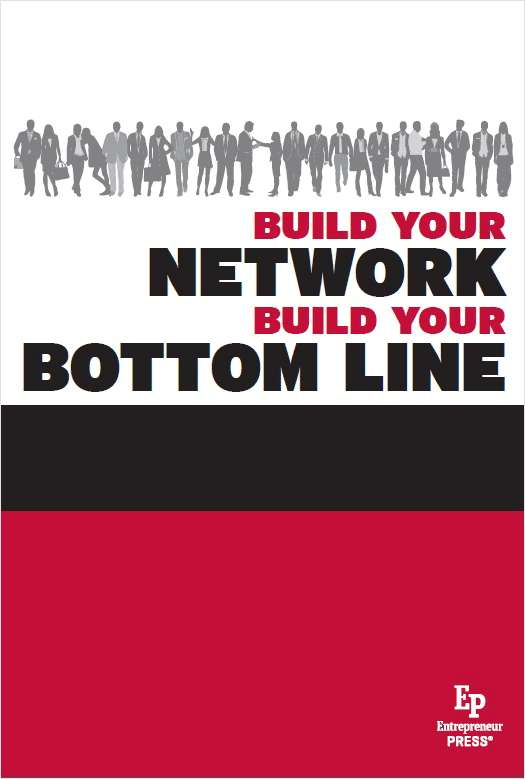 Build Your Network, Build Your Bottom Line