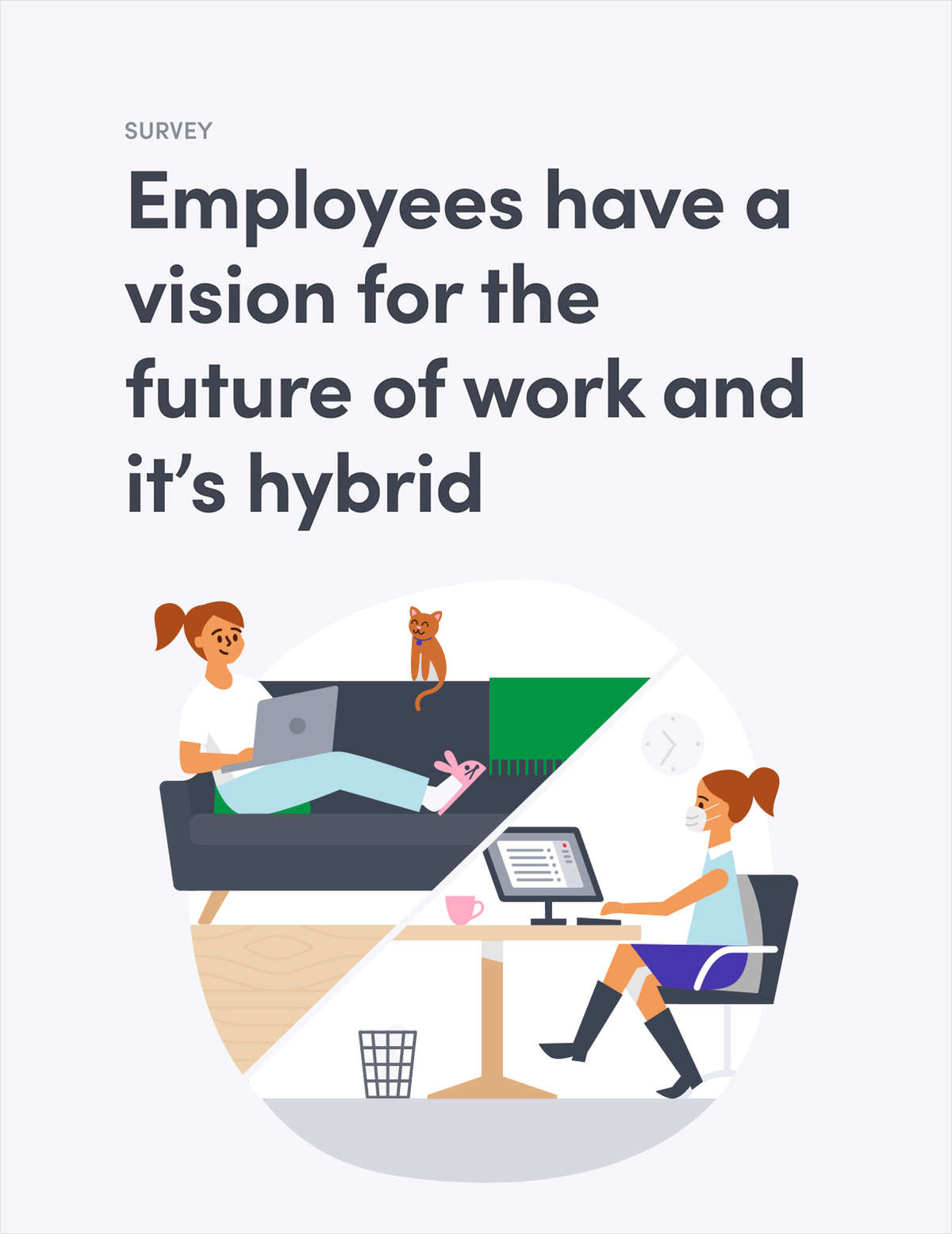 Employees Have a Vision for the Future of Work and It's Hybrid